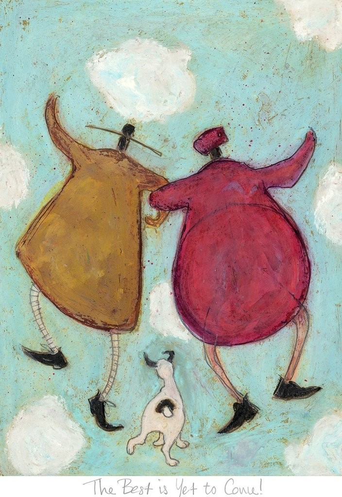The Best is Yet to Come by Sam Toft