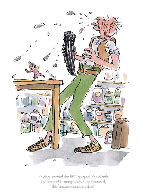 Its Disgusterous! the BFG gurgled by Quentin Blake